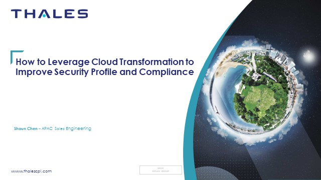 How to Leverage Cloud Transformation to Improve Security Profile and Compliance