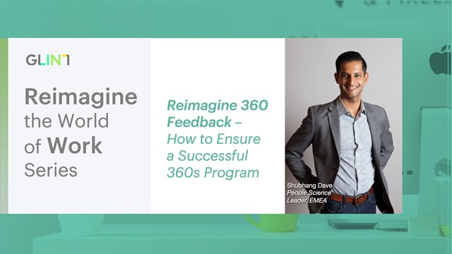 Reimagine 360 Feedback - How to Ensure a Successful 360s Program