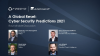 A Global Reset: Cyber Security Predictions 2021 | Expert Roundtable
