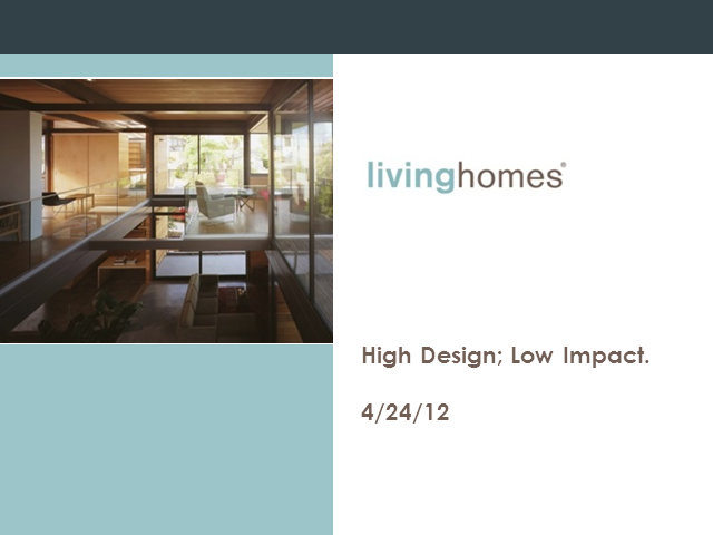 High Design; Low Impact: Building LivingHomes