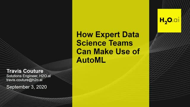 How Expert Data Science Teams Use AutoML to Increase Scalability and Efficiency