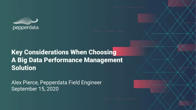 Top Considerations When Choosing a Big Data Performance Management Solution