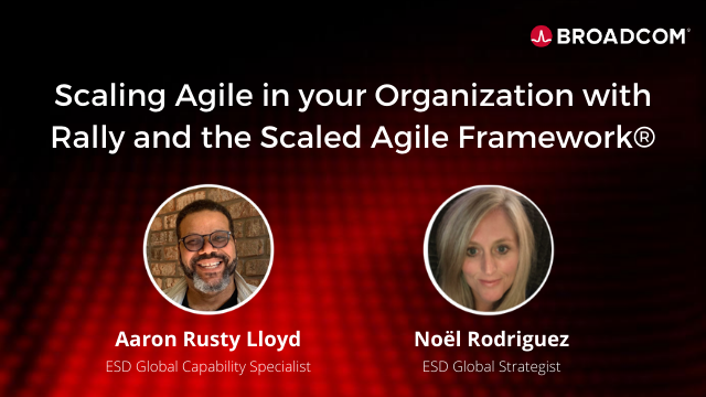 Scaling Agile in your Organization with Rally and the Scaled Agile Framework