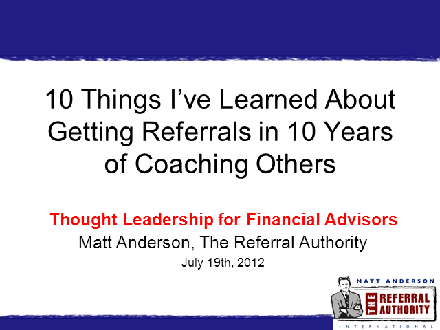 The Top 10 Things I've Learned about Referrals in 10 Years of Business