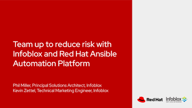 Team up to reduce risk with Infoblox and Red Hat Ansible Automation Platform