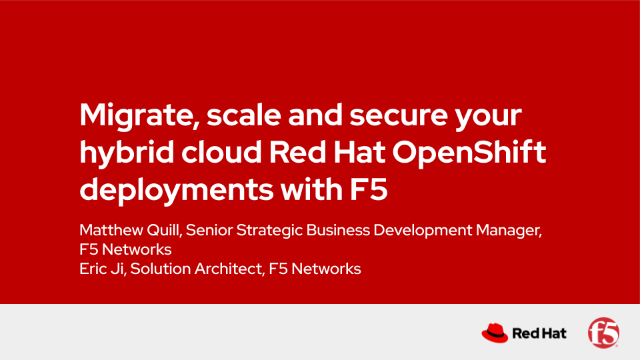 Migrate, scale and secure your hybrid cloud Red Hat OpenShift deployments