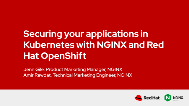Securing your applications in Kubernetes with NGINX and Red Hat OpenShift
