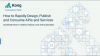 How to Rapidly Design, Publish and Consume APIs and Services
