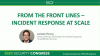 From the Front Lines – Incident Response at Scale