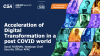 Acceleration of Digital Transformation in a post COVID world