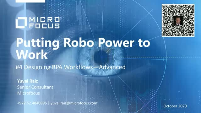 Putting Robo Power to Work. Session 4: Designing RPA Workflows—Advanced
