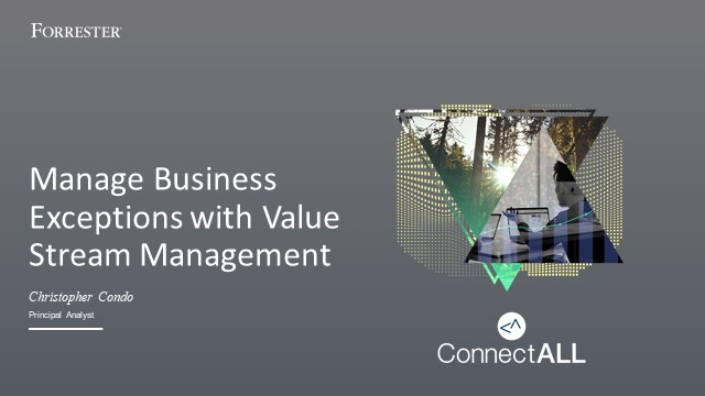 Manage business exceptions with value stream management