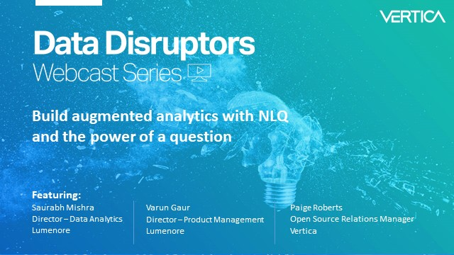Data Disruptors: Build augmented analytics with NLQ and the power of a question
