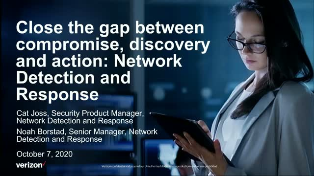 Close gap between compromise, discovery & action: Network Detection and Response