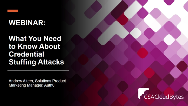 What You Need to Know About Credential Stuffing Attacks