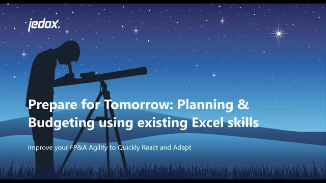 Prepare for Tomorrow: Planning & Budgeting Using Existing Excel Skills