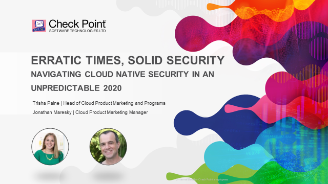 Erratic Times, Solid Security. Navigating Cloud Native Security in 2020