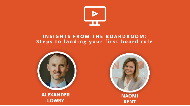 Insights from the Boardroom: Steps to Landing your First Board