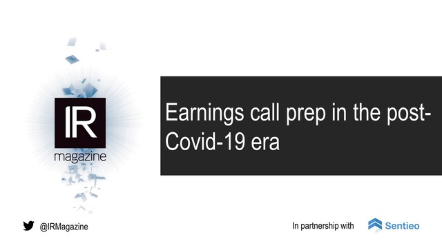 Webinar – Earnings call prep during the Covid-19 era