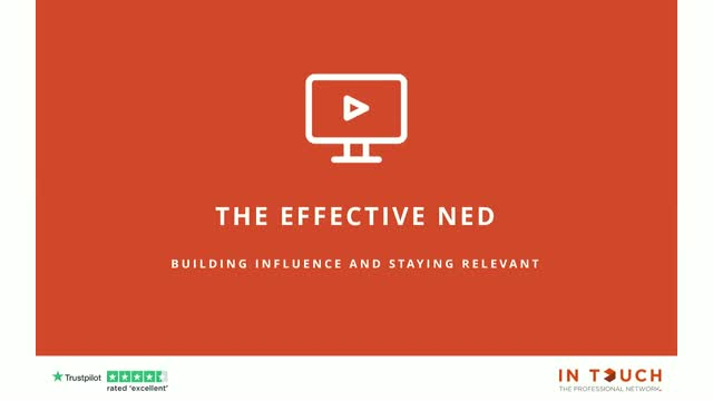 The Effective NED - How to Influence and Stay Relevant