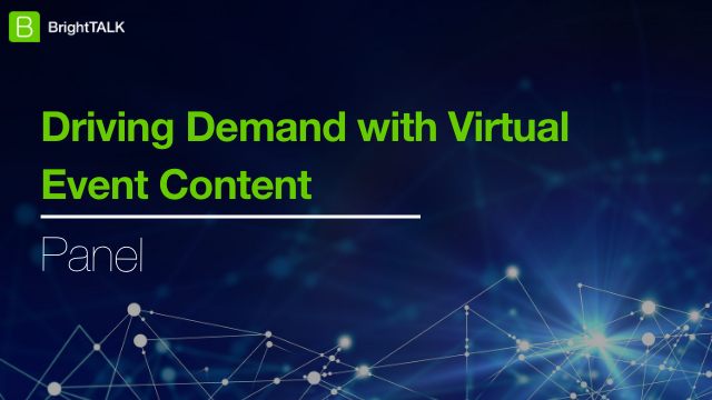 [PANEL] Driving Demand with Virtual Event Content