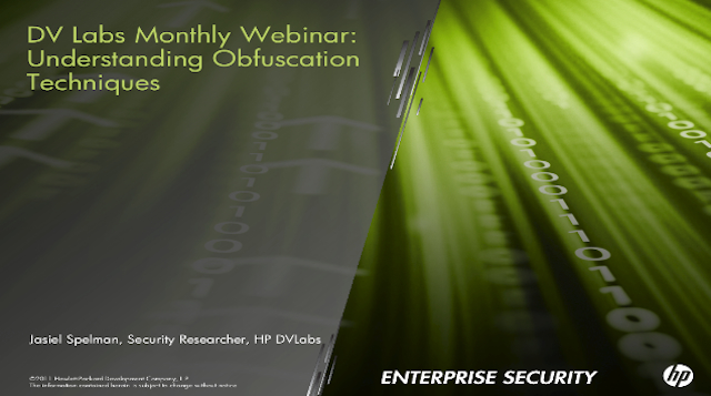 HP DV Labs Monthly Webcast: Understanding Obfuscation Techniques