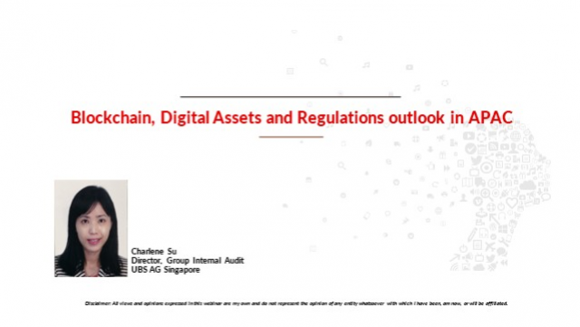Blockchain, Digital Assets and Regulations outlook in APAC