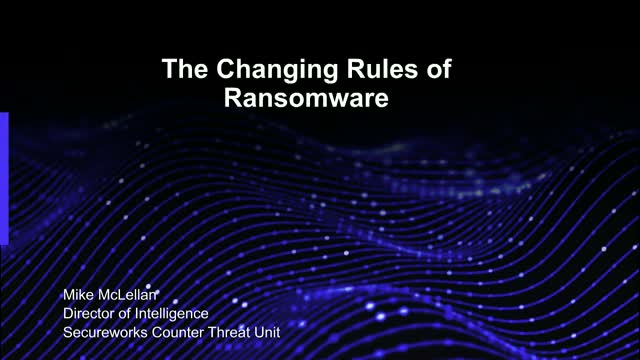 Changing Rules of Ransomware with Dell Endpoint Security & Secureworks