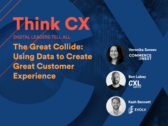 Think CX Series: Using Data to Create Great Customer Experiences