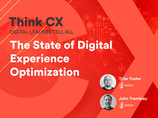 Think CX Series: The State of Digital Experience Optimization