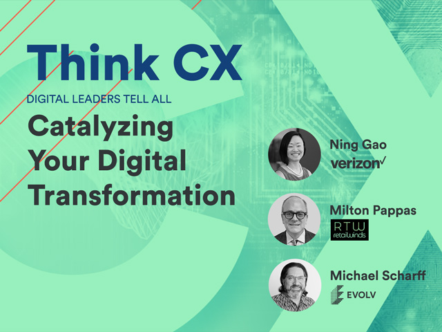 Think CX Series: Catalyzing Your Digital Transformation