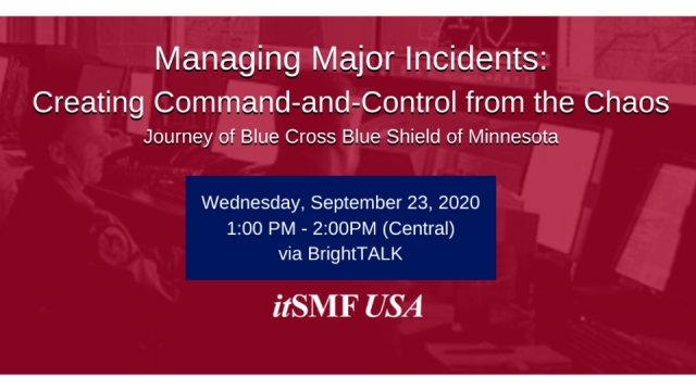 Managing Major Incidents: Creating Command-and-Control from the Chaos