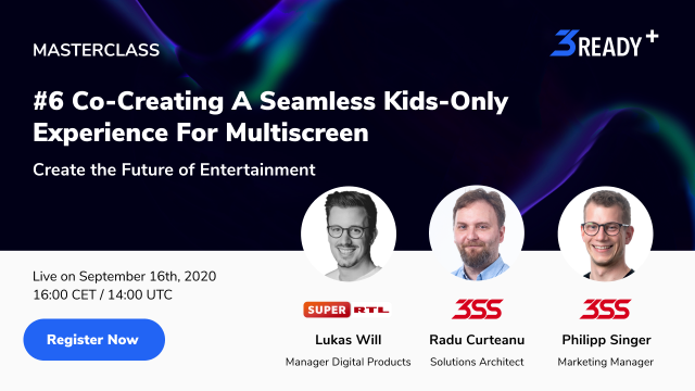 Future of Entertainment: #6 Co-Creating A Kids-Only Experience For Multiscreen