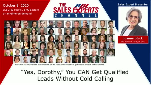 """Yes, Dorothy,"" You CAN Get Qualified Leads Without Cold Calling"""