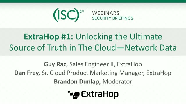 ExtraHop #1: Unlocking the Ultimate Source of Truth in the Cloud—Network Data