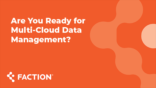 ActualTech Summit Session: Are You Ready for Multi-Cloud Data Management?