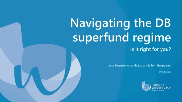 Navigating the DB superfund regime – is it right for you?