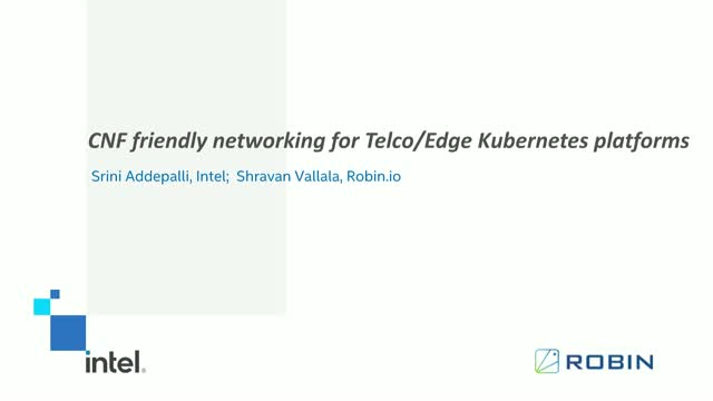 CNF friendly networking for Telco/Edge Kubernetes platforms