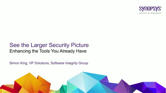 See the Larger Security Picture - Enhancing the Tools You Already Have