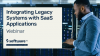 Integrating Legacy Systems with SaaS Applications
