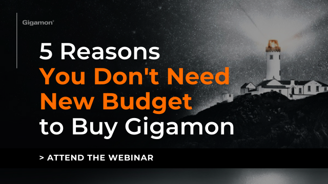 5 Reasons You Don't Need New Budget to Buy Gigamon