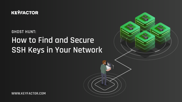 Ghost Hunt: How to Find and Secure SSH Keys in Your Network