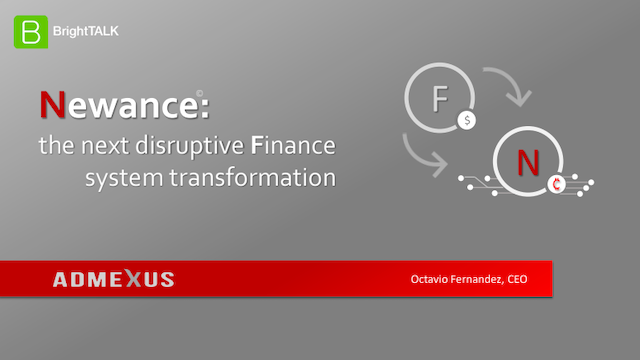 Newance: The next disruptive finance system transformation