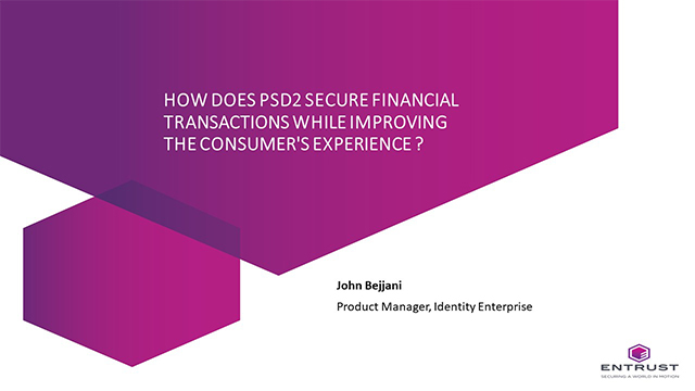How PSD2 secure financial transactions while improving the consumer's experience