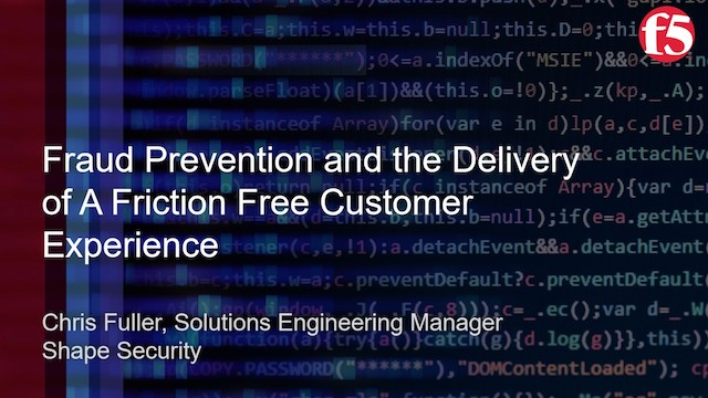 Fraud Prevention and the Delivery of a Friction Free Customer Experience