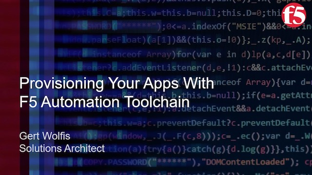 Provisioning Your Apps with F5 Automation Toolchain