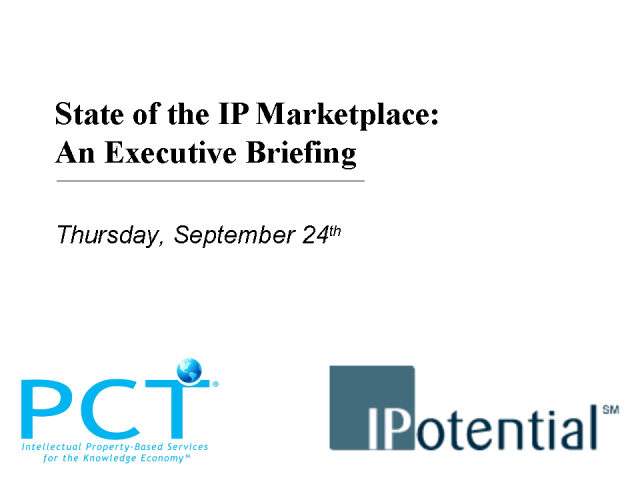 State of the IP Marketplace: An Executive Briefing