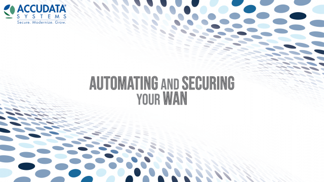 Automating and Securing your WAN