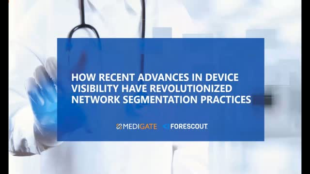 Advance Your Healthcare Delivery Organization's Network Segmentation Practices