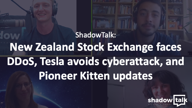 Podcast: New Zealand Stock Exchange faces DDoS, Tesla avoids cyberattack & more